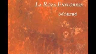 Sephardic music: La Roza enflorese
