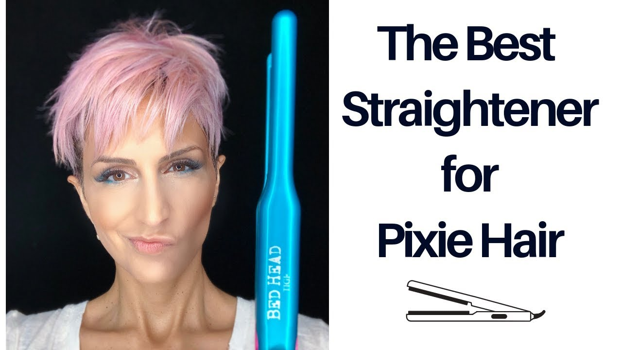 Best Straightener For Short Pixie Cut Bed Head Hair Tutorial Youtube