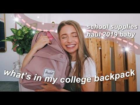 WHAT'S IN MY COLLEGE BACKPACK/SCHOOL SUPPLIES HAUL 2019
