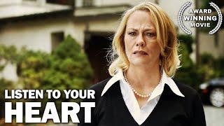 Listen to Your Heart | Romance | Free Full Movie | AWARD WINNING | Drama