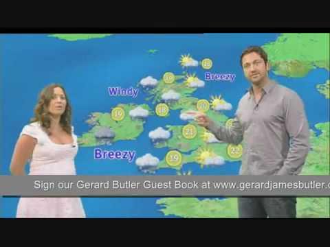 Gerard Butler Weather Forecast GMTV report interview 2009