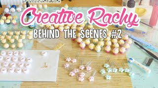 Creative Rachy Behind the Scenes #2