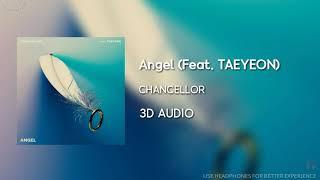 챈슬러 (Chancellor) - Angel (Feat. 태연 (TAEYEON)) [3D AUDIO USE HEADPHONES]   godkimtaeyeon