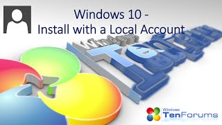 Windows 10 - Install Windows creating a Local Account