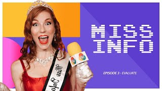 Miss Information - Episode 3 EVALUATE