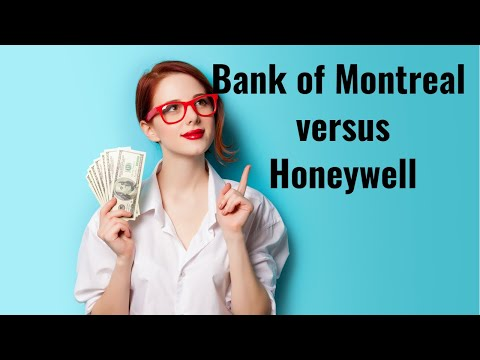 FAST Graphs Analyze Out Loud Video - Bank of Montreal versus Honeywell International Inc.