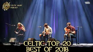 Gambar cover Celtic Top 20 Irish & Celtic Music Bands of 2018 #390