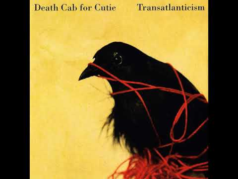 Death Cab for Cutie - Transatlanticism (Full Album)