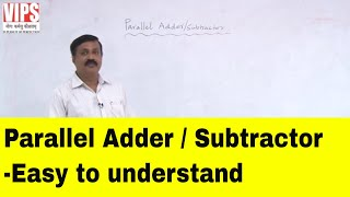 Parallel Adder and Parallel Subtractor - Digital Electronics