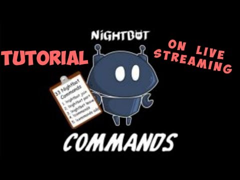 Setting up nightbot on live streaming