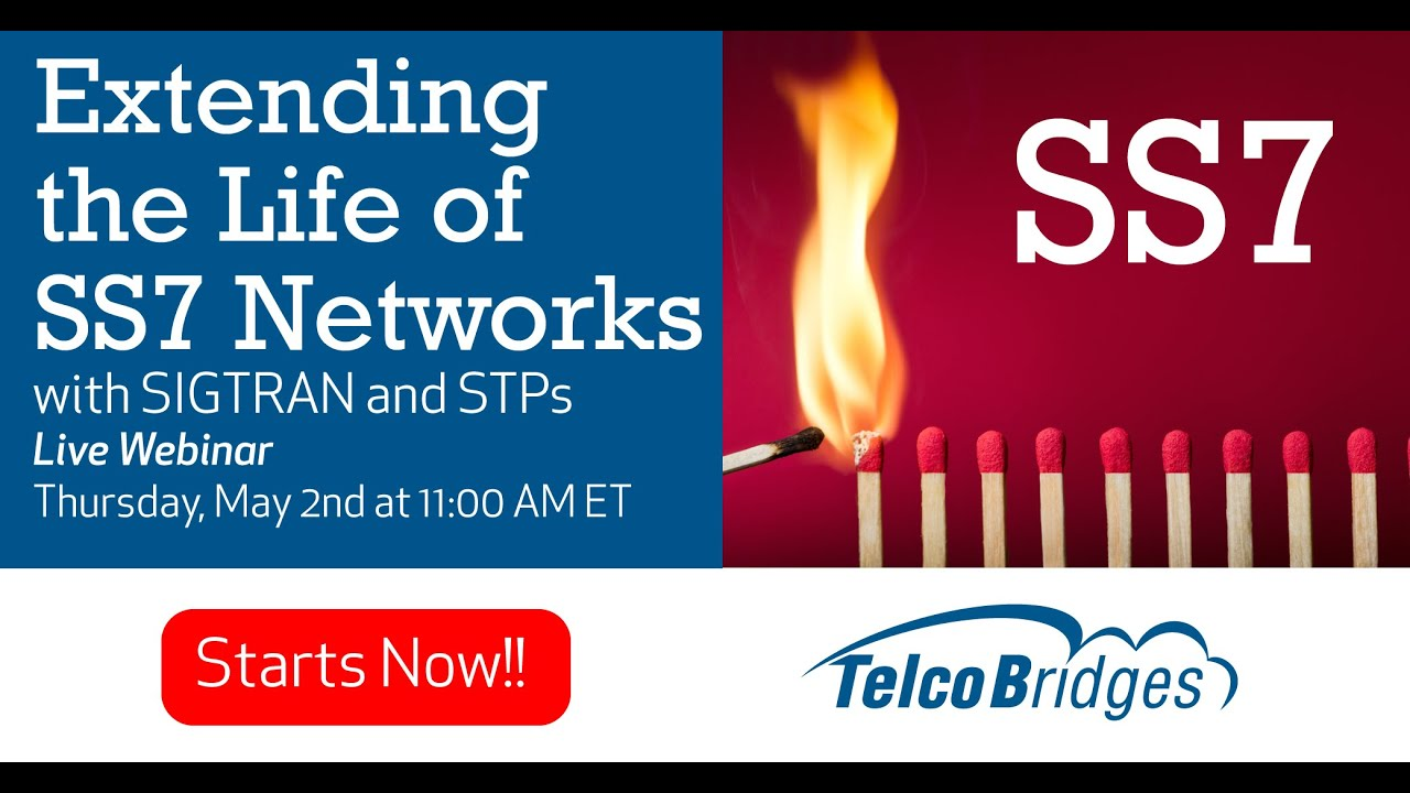 Extending the Life of your SS7 Network