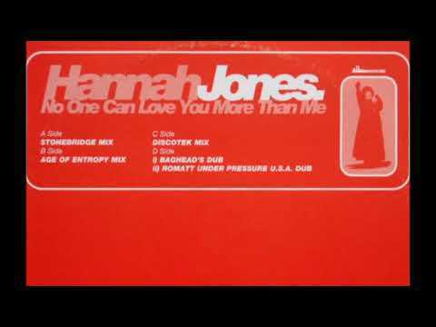 Hannah Jones - No One Can Love You More Than Me (Romatt Under Pressure U.S.A. Dub)