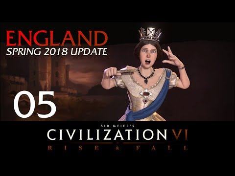 Civilization 6 | Deity England Let's Play | Spring 2018 Update - Episode 5 [Edge]