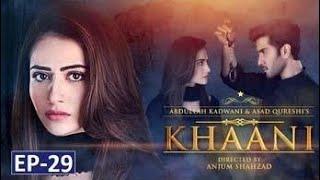 Khaani episode 29 HD |must watch| Pakistani drama