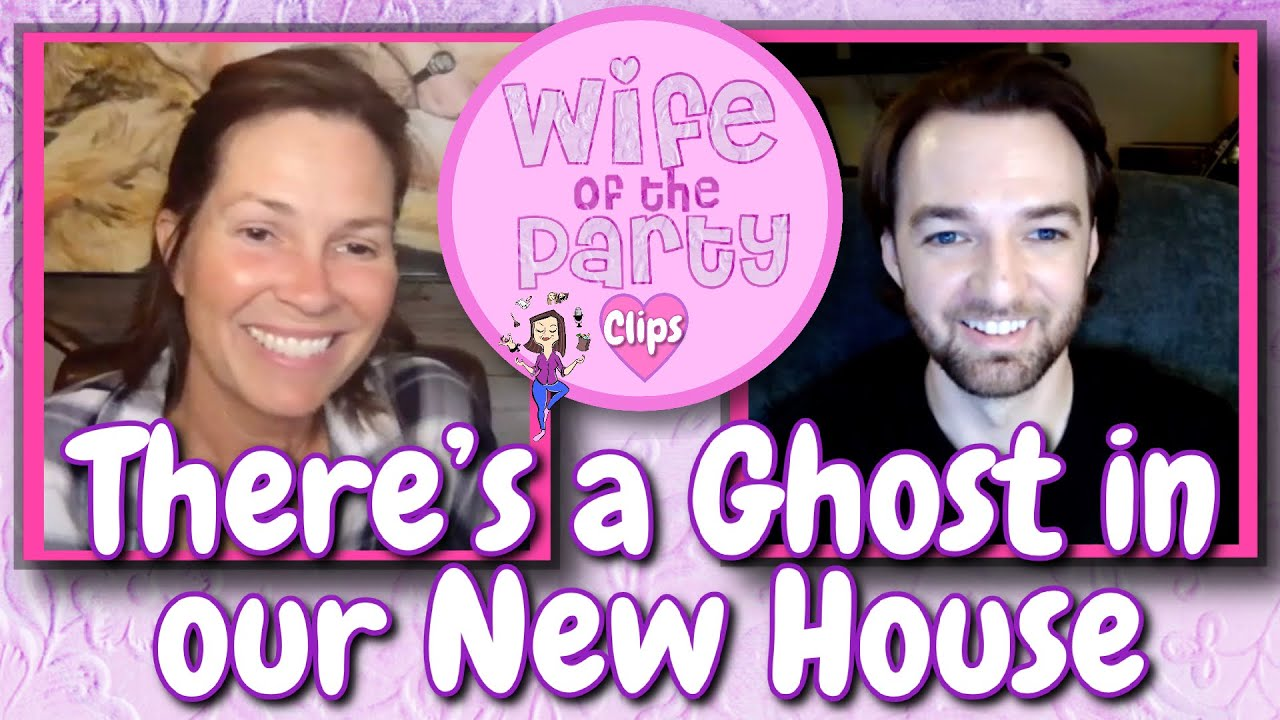 There is a Ghost in our New House - CLIP - Wife of the Party