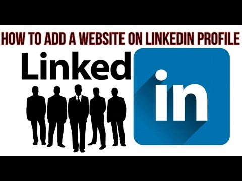 How To Add A Website On LinkedIn Profile In 2019