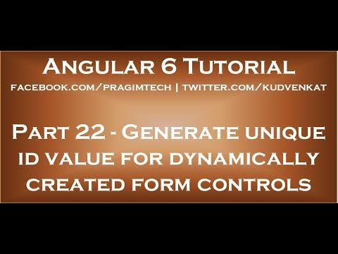 Generate Unique Id Value For Dynamically Created Form Controls In Angular