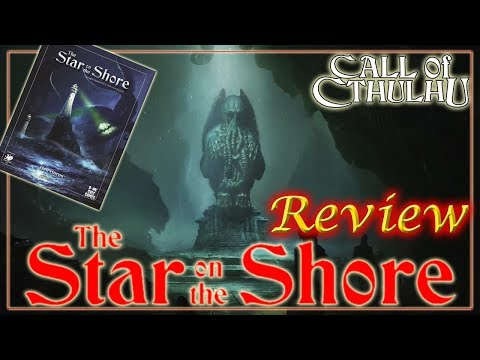 Call of Cthulhu: The Star on the Shore - RPG Review