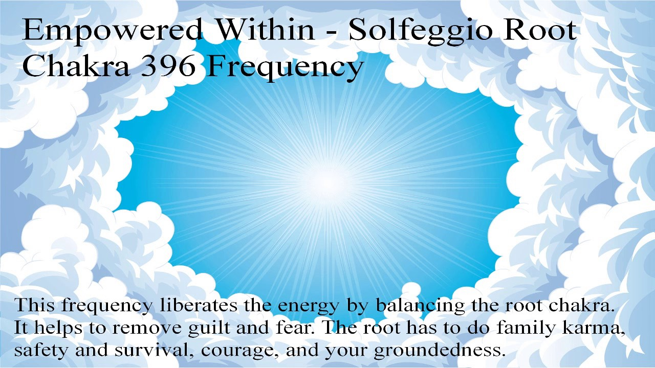 Solfeggio Frequency 396 Hz Root Chakra Clearing