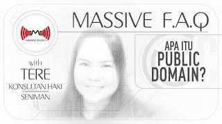 MASSIVE FAQ: APA ITU PUBLIC DOMAIN? (TERE)