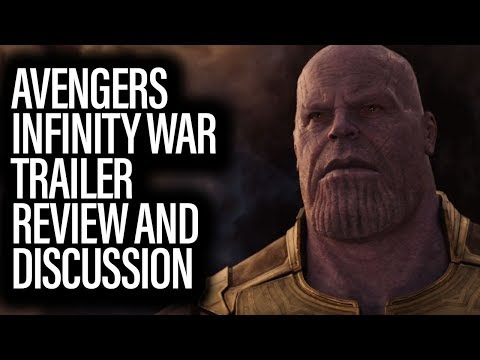 Avengers Infinity War Trailer Review