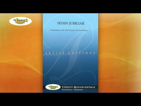 Hymn Jubiliar - Concert Band - Enescu-Croitoru - Feldman - Tierolff