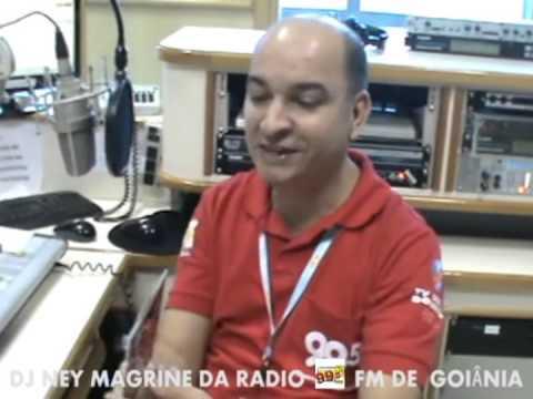 DJ NEY MAGRINE DA RADIO 99,5 FM DE GOIÂNIA