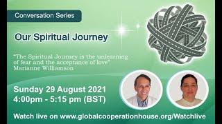 Our Spiritual Journey | A Conversation