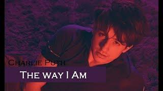 Video Charlie Puth - The Way I Am (TRADUÇÃO/LEGENEDADO) download MP3, 3GP, MP4, WEBM, AVI, FLV Juni 2018
