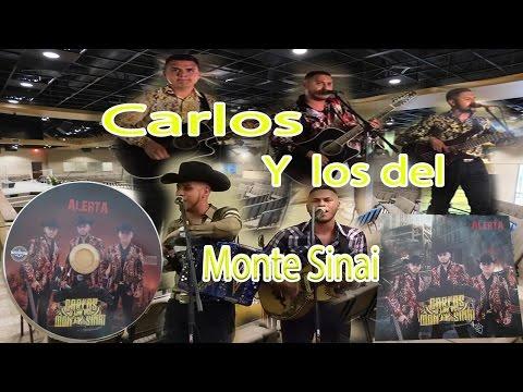 Carlos y los del monte sinai | musica sierreña cristiana