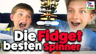 Die besten FIDGET SPINNER! Welcher ist der Coolste? TipTapTube Spielzeug