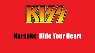 Karaoke: Kiss / Hide Your Heart