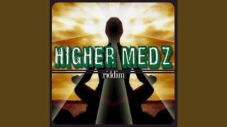 Higher Medz Riddim (Instrumental)