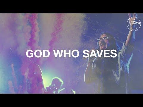 God Who Saves - Hillsong Worship