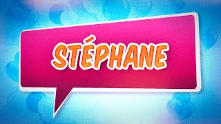 Joyeux anniversaire Stéphane