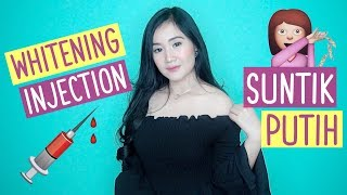 SUNTIK PUTIH - Whitening Injection