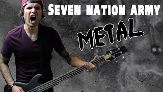 The White Stripes - Seven Nation Army (Metal Cover)