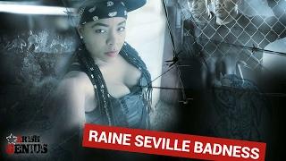 Raine Seville - Badness - February 2017