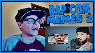 Video REACT RAP COM OS MEMES MAIS ENGRAÇADOS PART. 2 ♫ (Mussoumano) download MP3, 3GP, MP4, WEBM, AVI, FLV Agustus 2018