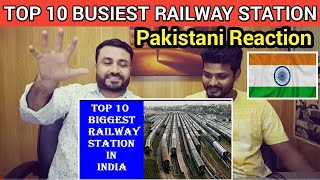 Pakistani Reacts On Top 10 Biggest And Busiest Railway Station In India   Top Vi