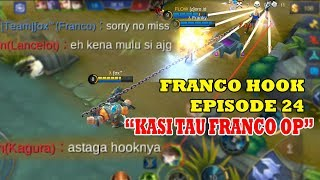 FRANCO HOOK MONTAGE EPS. 24 | The Power Of Franco Hook