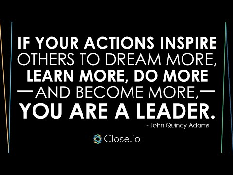 Sales motivation quote: If your actions inspire others to dream more