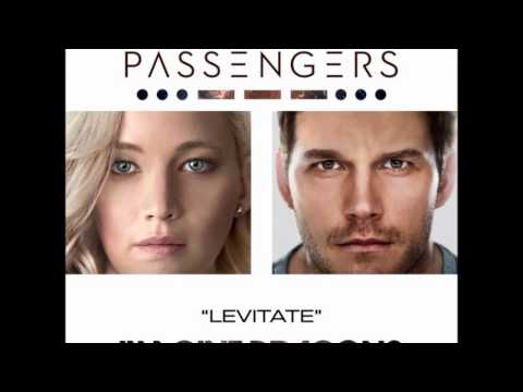 Levitate - Imagine Dragons (From the Original Motion Picture Passengers)