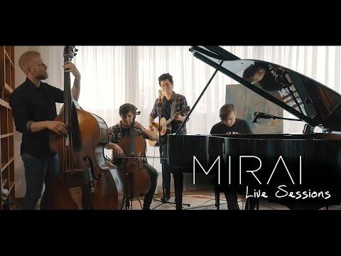 "MIRAI - ""Básník"" Live Sessions"