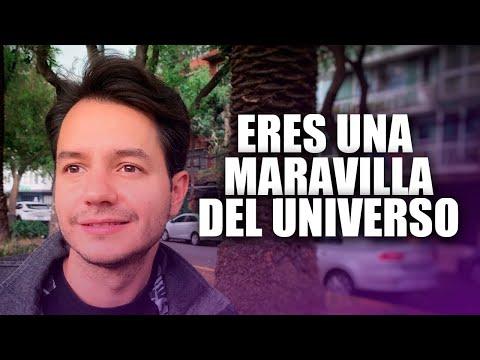 ERES UNA MARAVILLA DEL UNIVERSO
