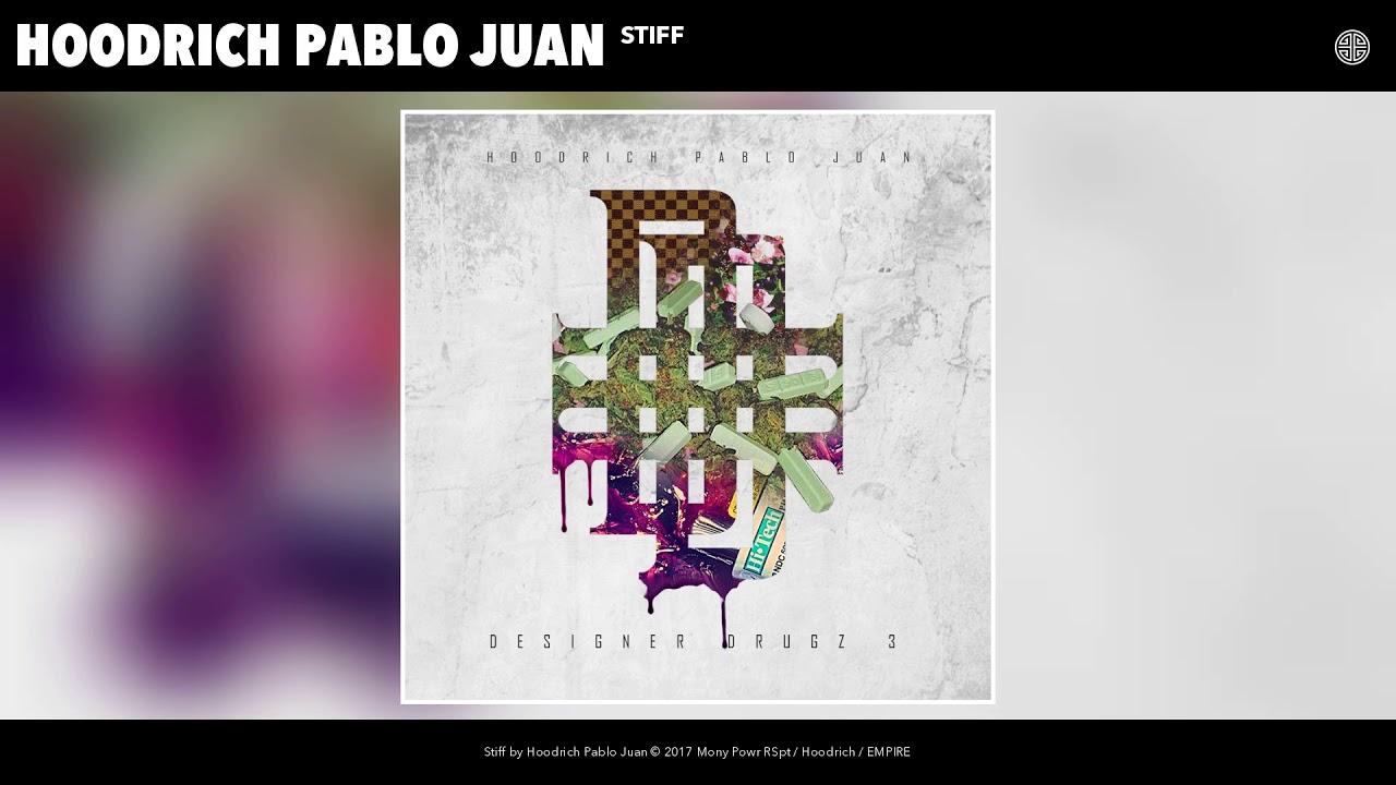 Download Hoodrich Pablo Juan - Stiff (Audio)