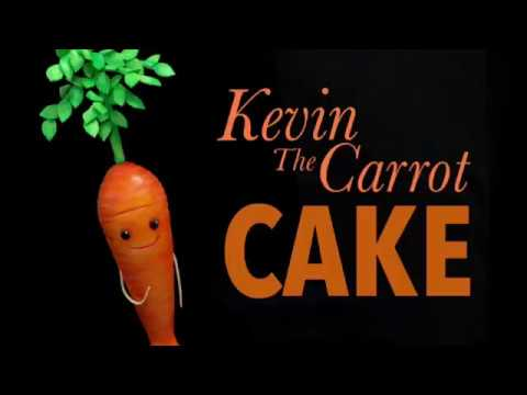 Kevin The Carrot Cake Youtube