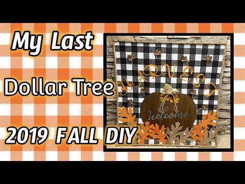My LAST Dollar Tree 2019 FALL DIY | EAST Dollar Tree DIY
