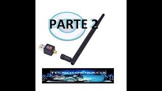 ➽ como instalar antena  wifi usb wireless Wifi usb em modo roteador (wifi) 2 PARTE