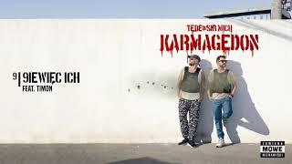 TEDE & SIR MICH - 9WIĘĆ ICH feat. TIMON / KARMAGEDON